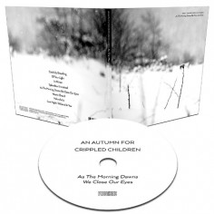 An Autumn For Crippled Children - As the Morning Dawns We Close Our Eyes - CD DIGISLEEVE