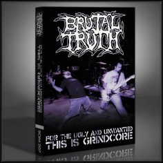 Brutal Truth - For the Ugly and Unwanted, This Is Grindcore - DVD