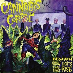 Cannabis Corpse - Beneath Grow Lights Thou Shalt Rise - CD DIGIPAK + Digital