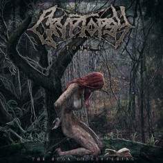 Cryptopsy - Book Of Suffering Tome I - LP