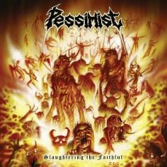 Pessimist - Slaughtering The Faithful - CD + Digital