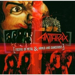 Anthrax - Fistful of Metal + Armed and Dangerous - CD