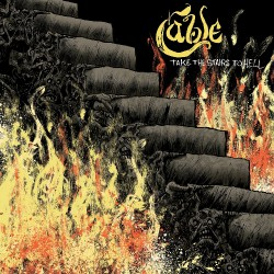 Cable - Take the Stairs to Hell - CD