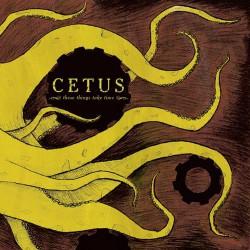 Cetus - These Things Take Time - CD