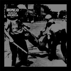 Dropdead / Ruidosa Inmundicia - Split - 7 EP