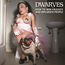 Dwarves - How to Win Friends and Influence People - CD DIGISLEEVE