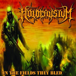Holocaustum - In the Fields They Bled - CD