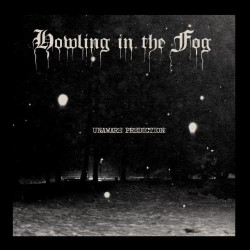 Howling in the Fog - Unaware Prediction - CD EP
