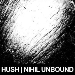 Hush - Nihil Unbound - LP COLORED
