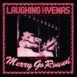 Laughing Hyenas - Merry Go Round - DOUBLE LP Gatefold