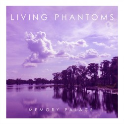 Living Phantoms - Memory Palace - LP COLORED