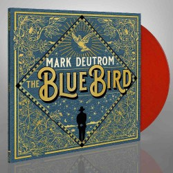 Mark Deutrom - The Blue Bird - LP Gatefold Colored + Digital