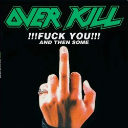 Overkill - Fuck you and then some - CD