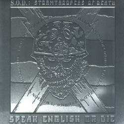 S.O.D. - Speak English or Die - CD