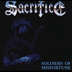 Sacrifice - Soldiers of Misfortune - LP