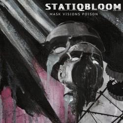 Statiqbloom - Mask Visions Poison - LP + DOWNLOAD CARD