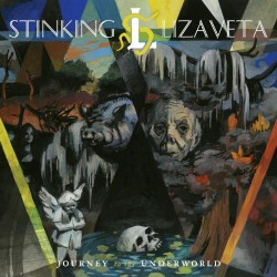 Stinking Lizaveta - Journey to the Underworld - CD