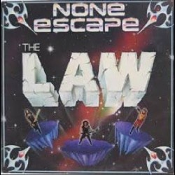 The Law - None Escape - LP