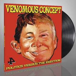 Venomous Concept - Politics Versus the Erection - LP + Digital