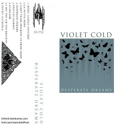 Violet Cold - Desperate Dreams - TAPE