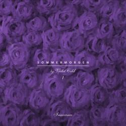 Violet Cold - Sommermorgen (Pt. I) - Innocence - TAPE