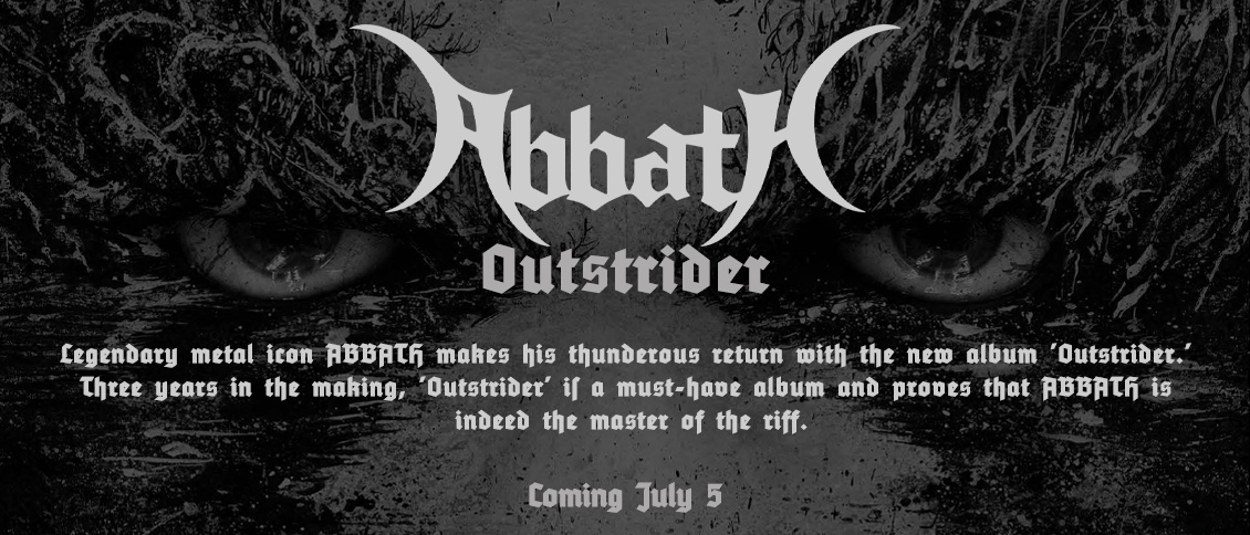 Legendary metal icon ABBATH makes his thunderous return with the new album 'Outstrider.' Three years in the making, 'Outstrider' proves that the infamous mastermind is one of the genre's most incisive songwriters. As the furious stomp of the title track, the churn of