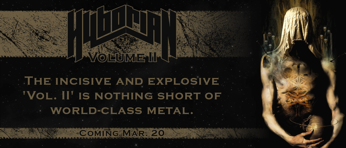 The incisive and anthemic metal on Hyborian's