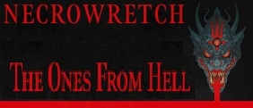Necrowretch, The Ones from Hell, out February 14th.