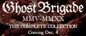 The entire Ghost Brigade discography