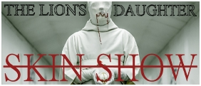 Thr Lion's Daughter Skin Show, out now